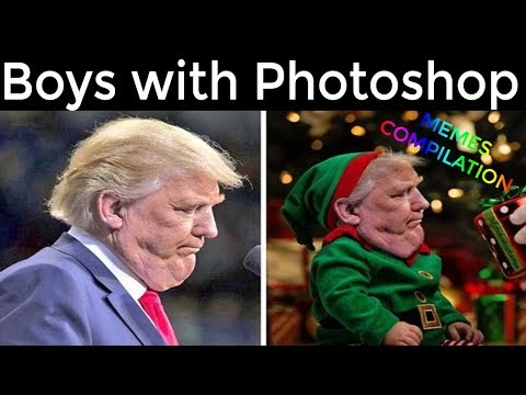 Boys With Photoshop Vs Girls With Photoshop Memes Compilation