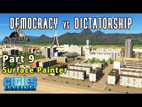 Democracy vs Dictatorship Part 9 Surface Painter - Cities Skylines let's build [4k 60fps]