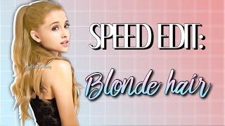 Speed Edit: Blonde Hair