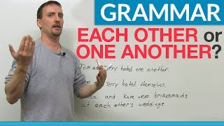 Learn English Grammar: EACH OTHER & ONE ANOTHER