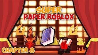 THE PLOT BOOK (Super Paper Roblox: Ch. 8 Part 4)