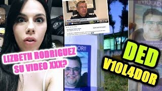 EL VIDEO PORNIS DE LIZBETH RODRIGUEZ/DED ACUSADO DE V10L4D0R/JUAN Y KIM PIDEN PERDON #Dramaalert