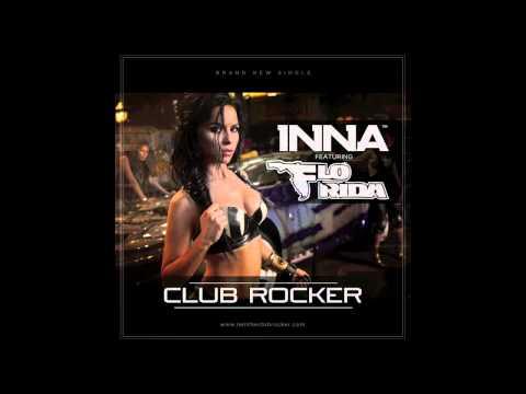 INNA feat. Flo Rida - Club Rocker (Play & Win) 2011