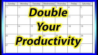 How To Make A Daily Schedule For Yourself | 5 Tips To Double Or Triple Your Productivity