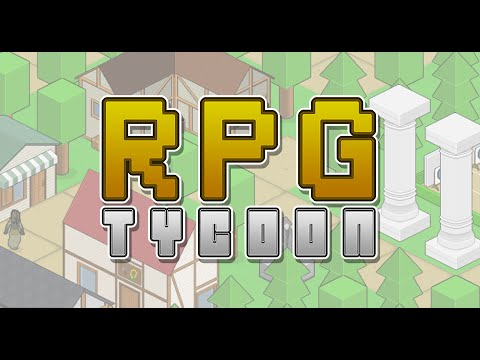 RPG Tycoon - Official Launch Trailer