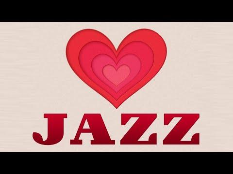 Valentine's Day Jazz Music - Romantic JAZZ - Relax Instrumental Music for Dinner