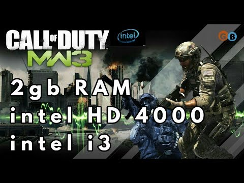 Call of duty : modern warfare 3(COD:MW3) on 2gb RAM,intel i3,intel HD 4000