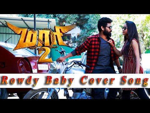 Maari 2 - Rowdy Baby | Dhanush, Sai Pallavi | Cover Song By Team