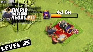 DIÁRIO do ELIXIR NEGRO #19 - RAINHA LEVEL 25: QUASE FIZ MERDA! Clash of Clans