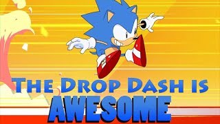 Why Sonic Mania's Drop Dash Is Awesome