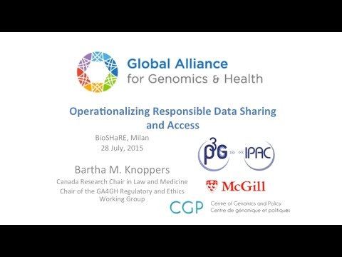 Global Alliance for Genomics and Health - Bartha Knoppers