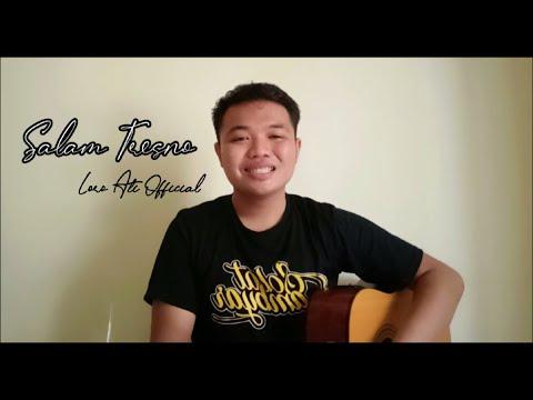 salam-tresno---loro-ati-official-(-cover-akustik-)-tresno-ra-bakal-ilyang