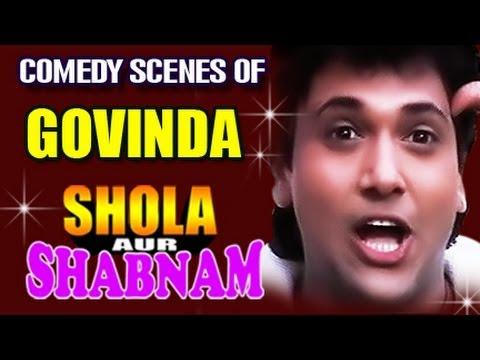 Govinda Best Comedy Scenes - Shola Aur Shabnam
