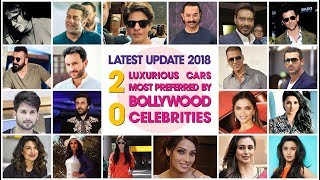 20 luxurious cars most preferred by Bollywood celebrities || Updated 2018