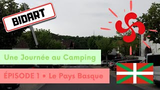 UNE JOURNÉE AU CAMPING #1 : Bidart | LPR
