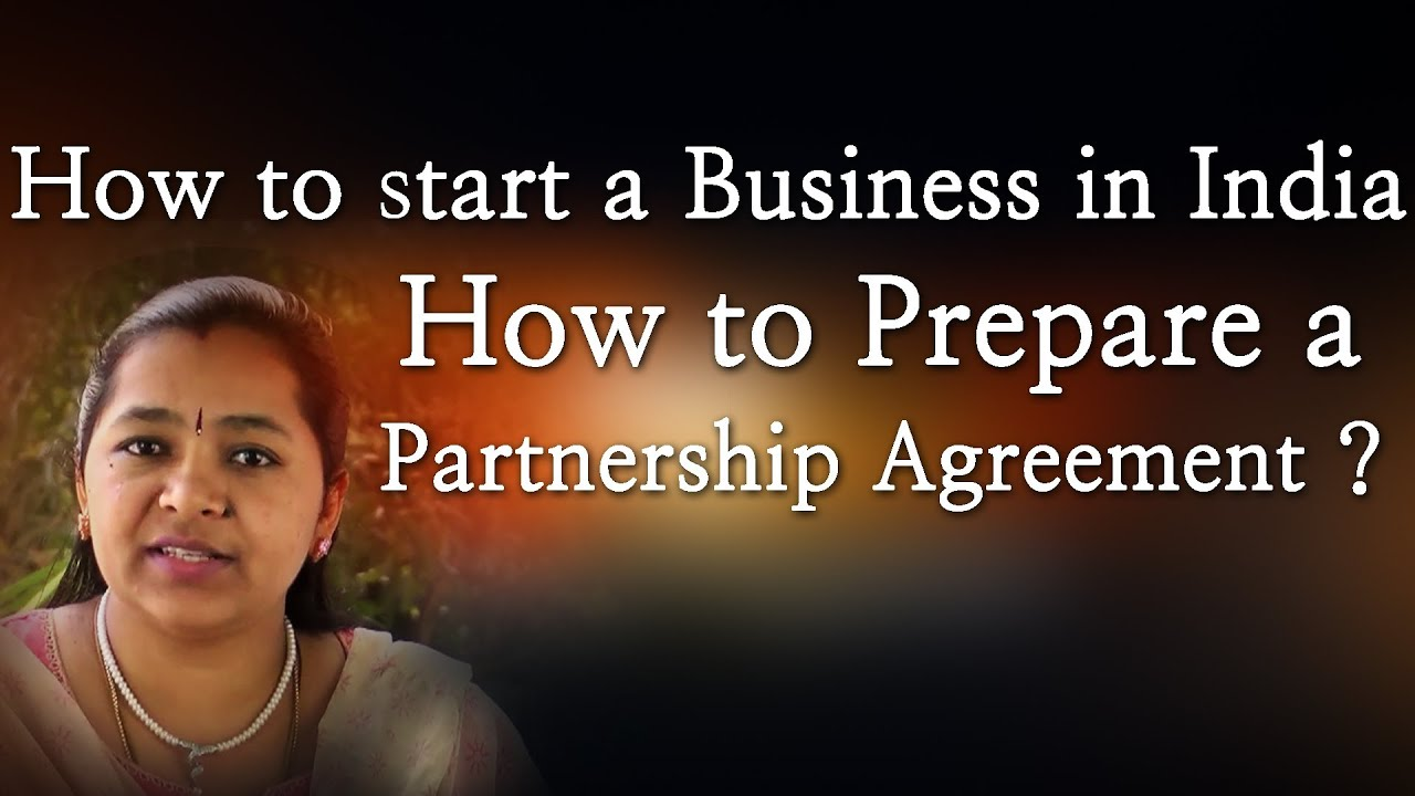 How To Start A Business In India How To Prepare A Partnership