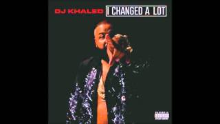 Dj Khaled I Changed A Lot Deluxe 2015 FULL ALBUM
