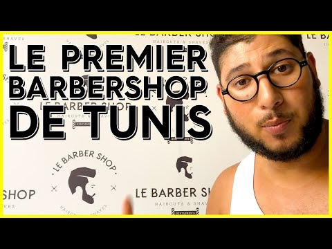 LE PREMIER BARBER SHOP DE TUNIS !
