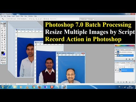 Photoshop 7.0 Batch Processing & Record Action For Multiple Images 🔥🔥🔥