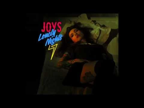 Joys - Lonely Nights (Official Audio)