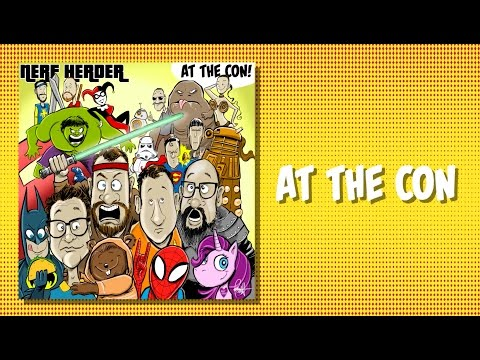 At The Con - Nerf Herder lyric video