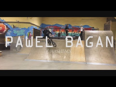 Paweł Bagan 2018 video  |  #BMX // HashBMX.com