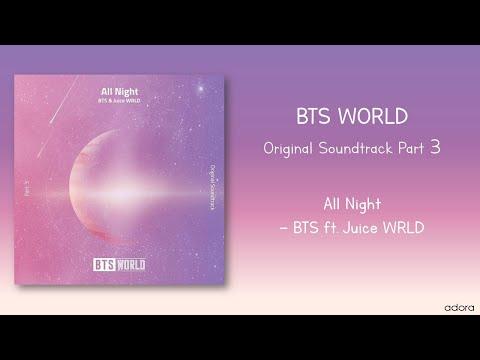 [AUDIO] All Night - BTS Ft. Juice WRLD(BTS WORLD OST Part 3)