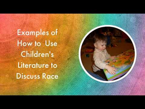 Using Children's Literature to Discuss Race in the Early Childhood Classroom