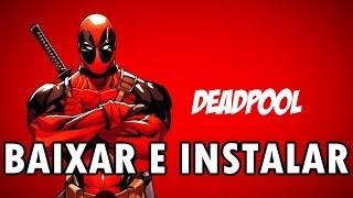 Como Baixar e Instalar Deadpool (PC) Em Português Completo