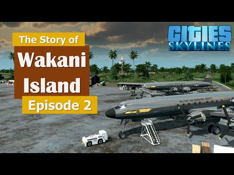 The first airplane arrives - Cities Skylines - The Story of Wakani Island Episode 2