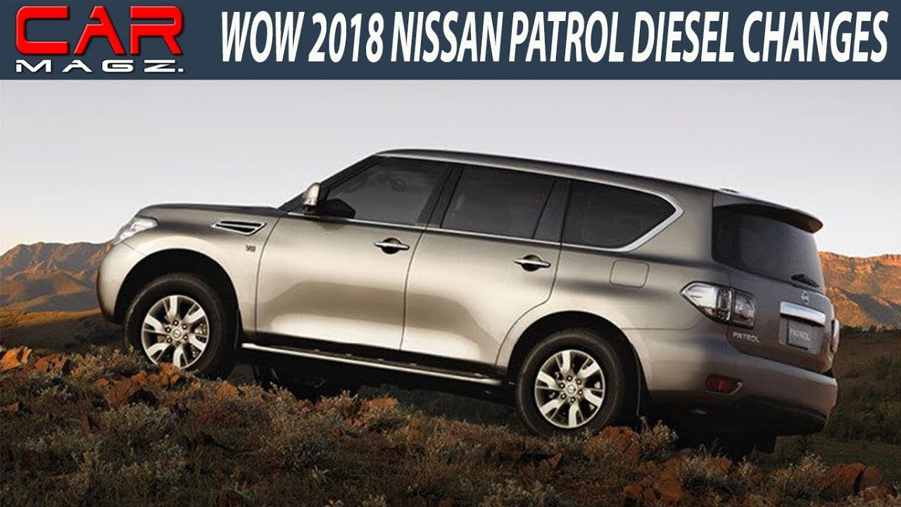 2018 nissan patrol diesel redesign and review youtube. Black Bedroom Furniture Sets. Home Design Ideas