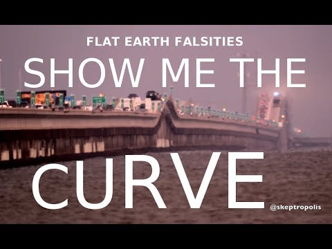 Show Me the Curve - Flat Earth Falsities thumbnail