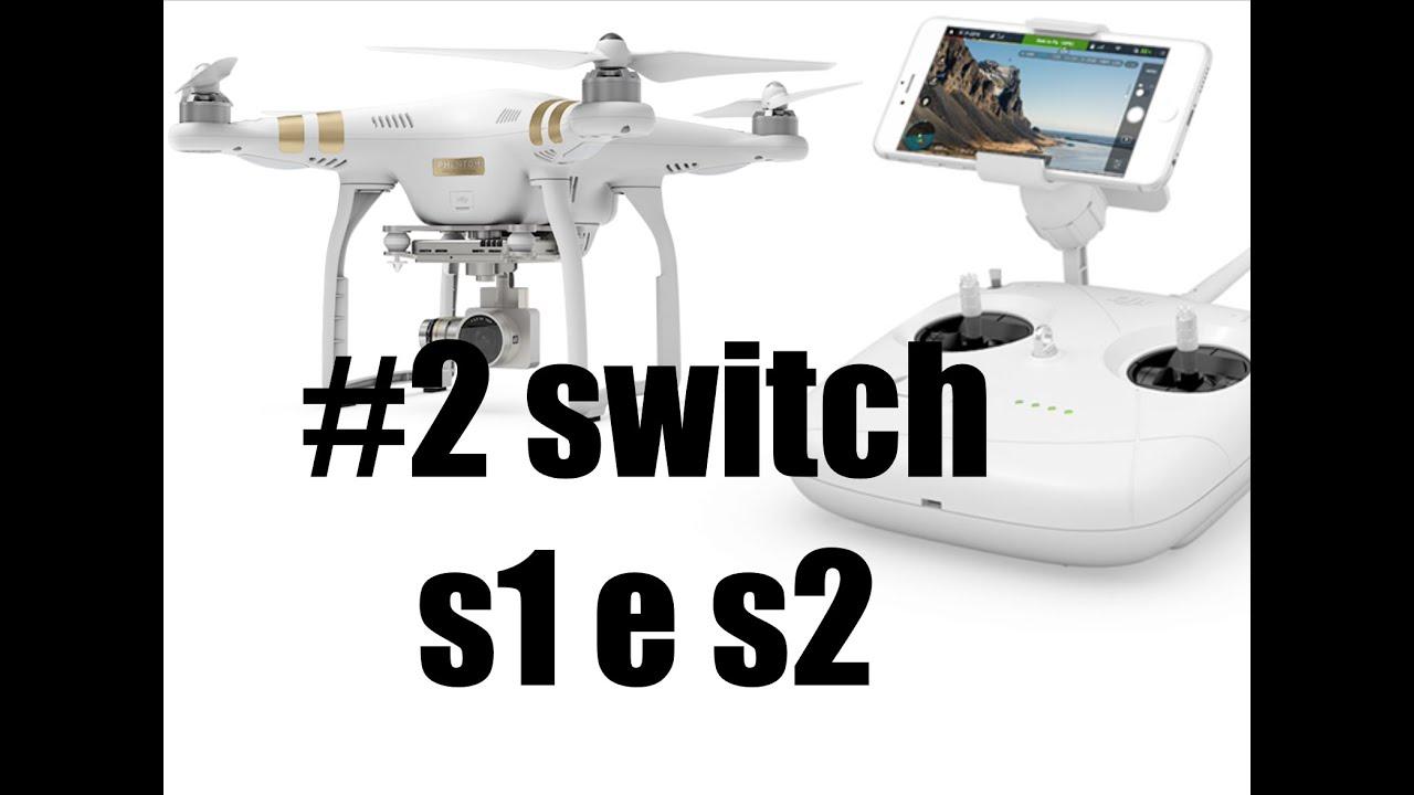 tutorial per phantom: #2 switch s1 e s2 - youtube