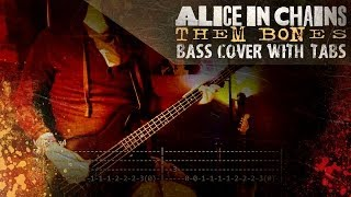 """Them Bones"" - Alice in Chains 