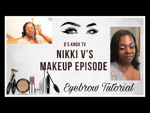 Eyebrow Tutorial | D's Knox TV - Nikki V's Makeup Episode thumbnail