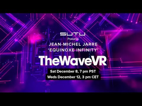 Jean-Michel Jarre & TheWaveVR by SUTU Mp3