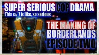 Borderlands - Claptrap Behind the Scenes: Ep. 2 | HD