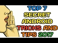 7 SECRETS TIPS AND TRICKS,Amazing,Mobile Hacks For Android #HINDI