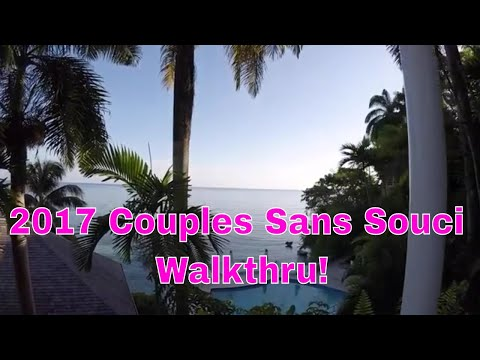 2017 Couples Resort Sans Souci (CSS) Walkthru (long) w/commentary (Ocho Rios, Jamaica)