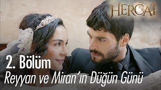 Reyyan ve Miran'ın düğün günü! - Hercai 2. Bölüm
