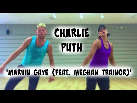 'Marvin Gaye (feat. Meghan Trainor) - Charlie Puth - Cardio Dance - Melissa Ray Fitness