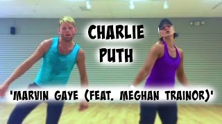 Marvin Gaye Feat Meghan Trainor Charlie Puth Cardio Dance Melissa Ray Fitness