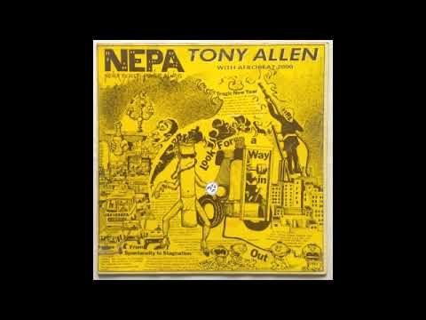 Tony Allen with Afrobeat 2000 - N.E.P.A. (Never Expect Power Always) (Nigeria, 1984, Mercury)