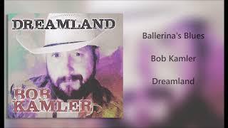 Ballerina's Blues (Bob Kamler music)
