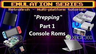 """Prepping"" your system for Retroarch - PT.1 -  Console roms / romsets which to use, look for"
