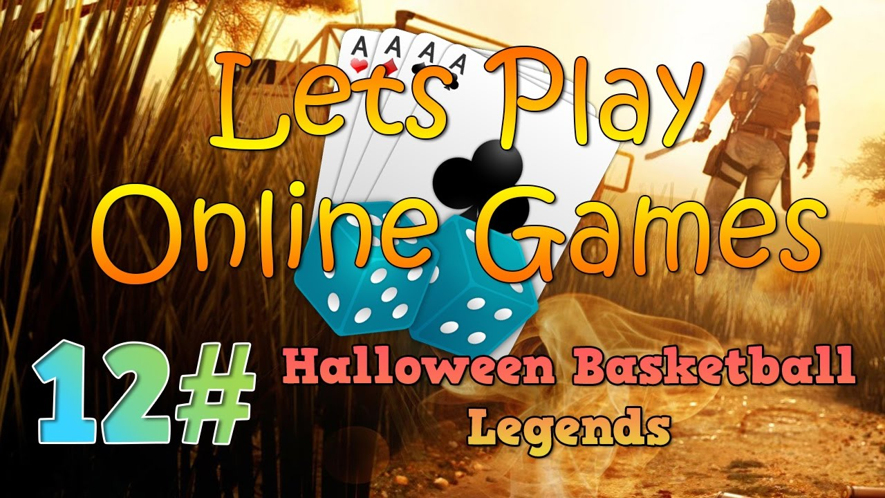 Halloween Basketball Legends | Lets Play Online Games #12 - YouTube