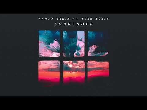 Arman Cekin ‒ Surrender (ft. Josh Rubin)