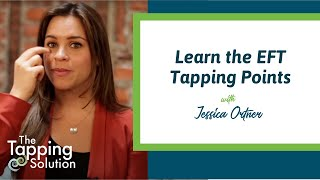 How to Tap with Jessica Ortner: Emotional Freedom Technique Informational Video
