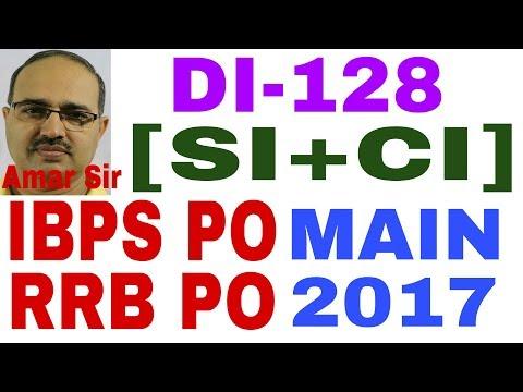 IBPS PO/RRB PO MAIN-2017: Data Interpretation-128: (CI+SI) based DI #Amar Si