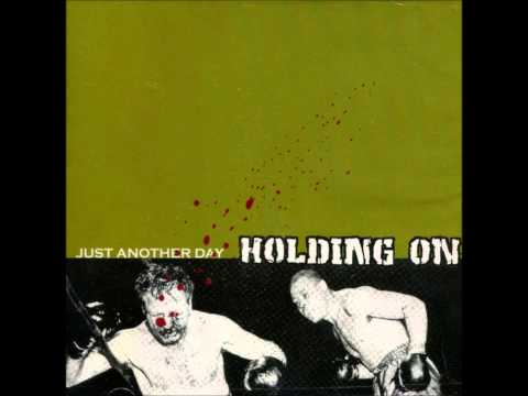HOLDING ON - JUST ANOTHER DAY - FULL ALBUM